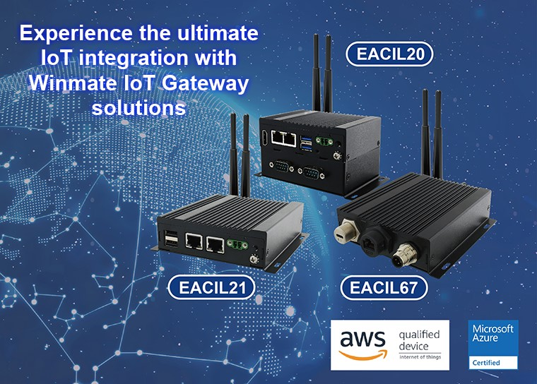 Experience the ultimate IoT integration with Winmate IoT Gateway solutions.